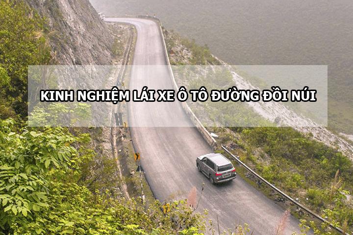 Kinh nghiệm lái xe ô tô đường đồi núi