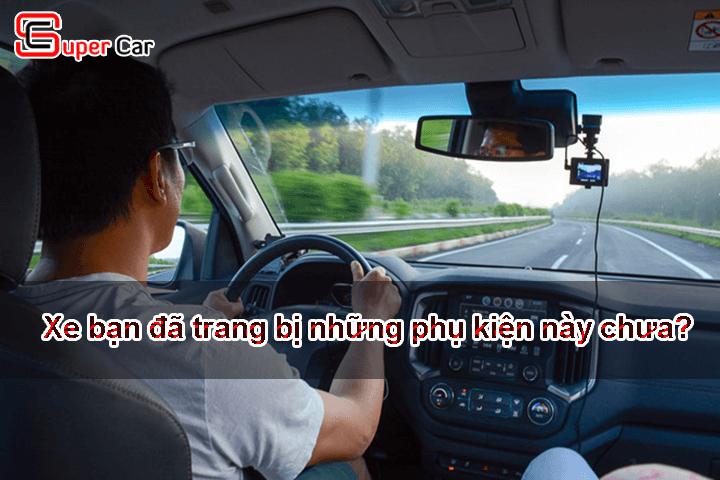 Những phụ kiện an toàn trên xe ô tô