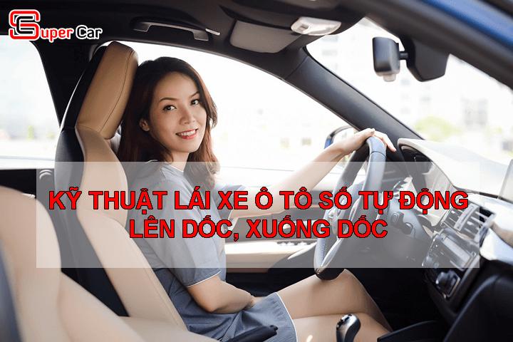 Kỹ thuật lái xe ô tô số tự động an toàn