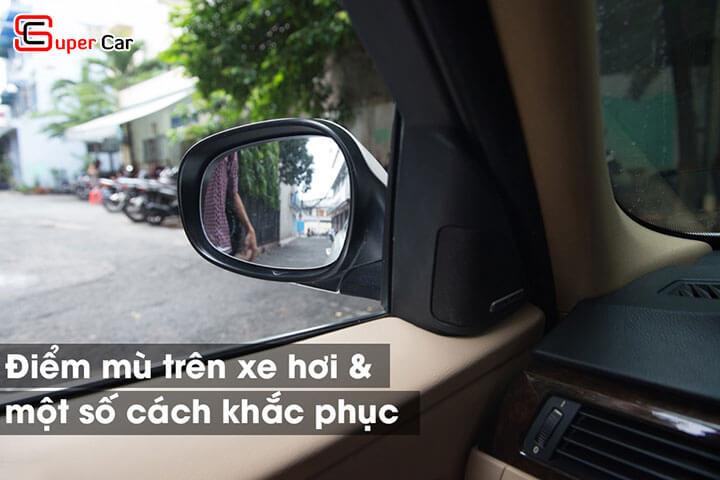 Điểm mù trên xe ô tô và cách khắc phục điểm mù 1