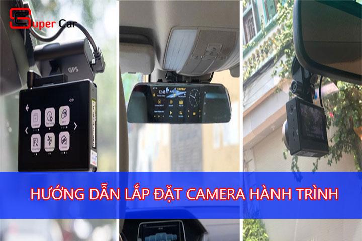 Hướng dẫn lắp đặt camera hành trình
